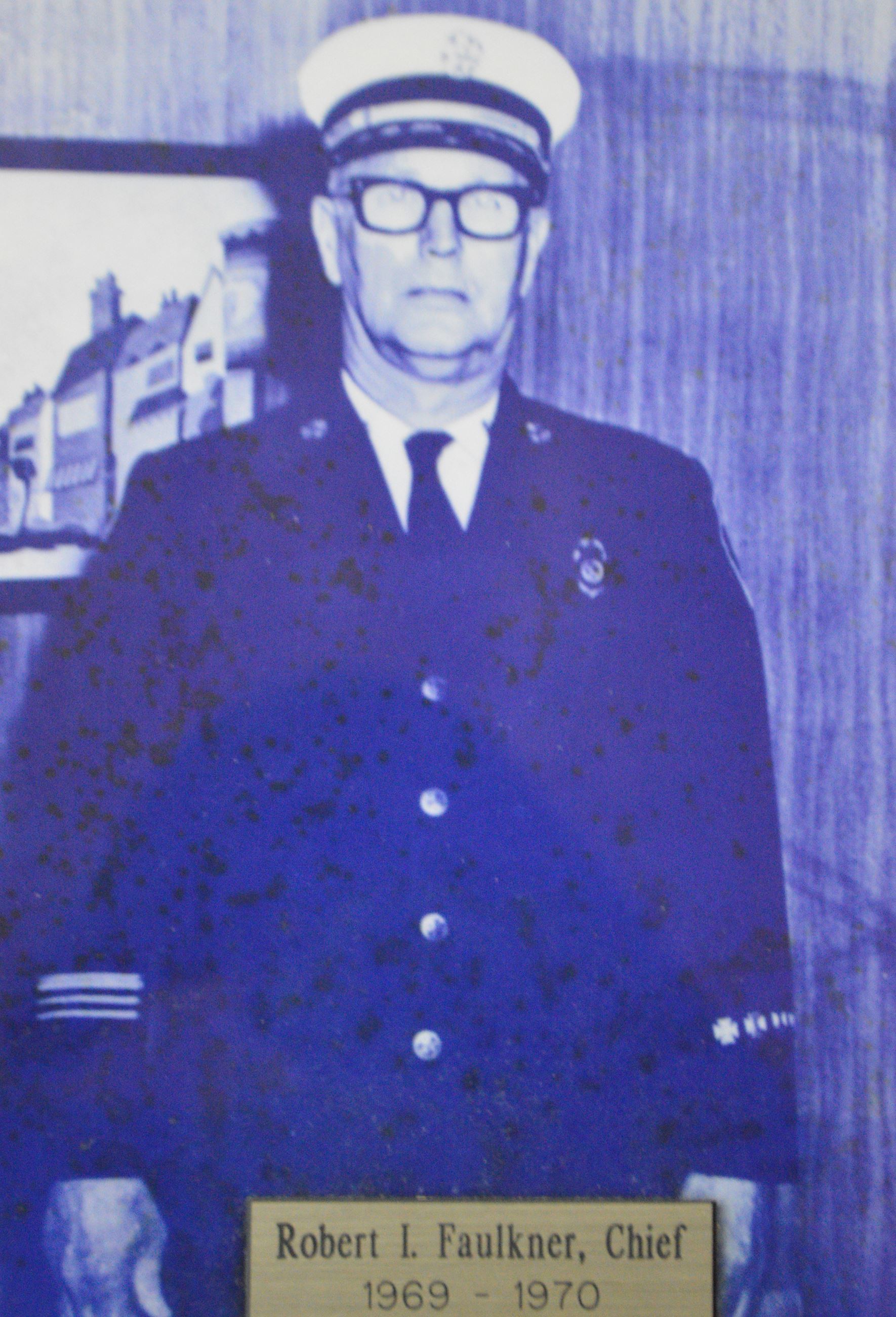 The Late Fire Chief Robert I. Faulkner Served from 1969 - 1970