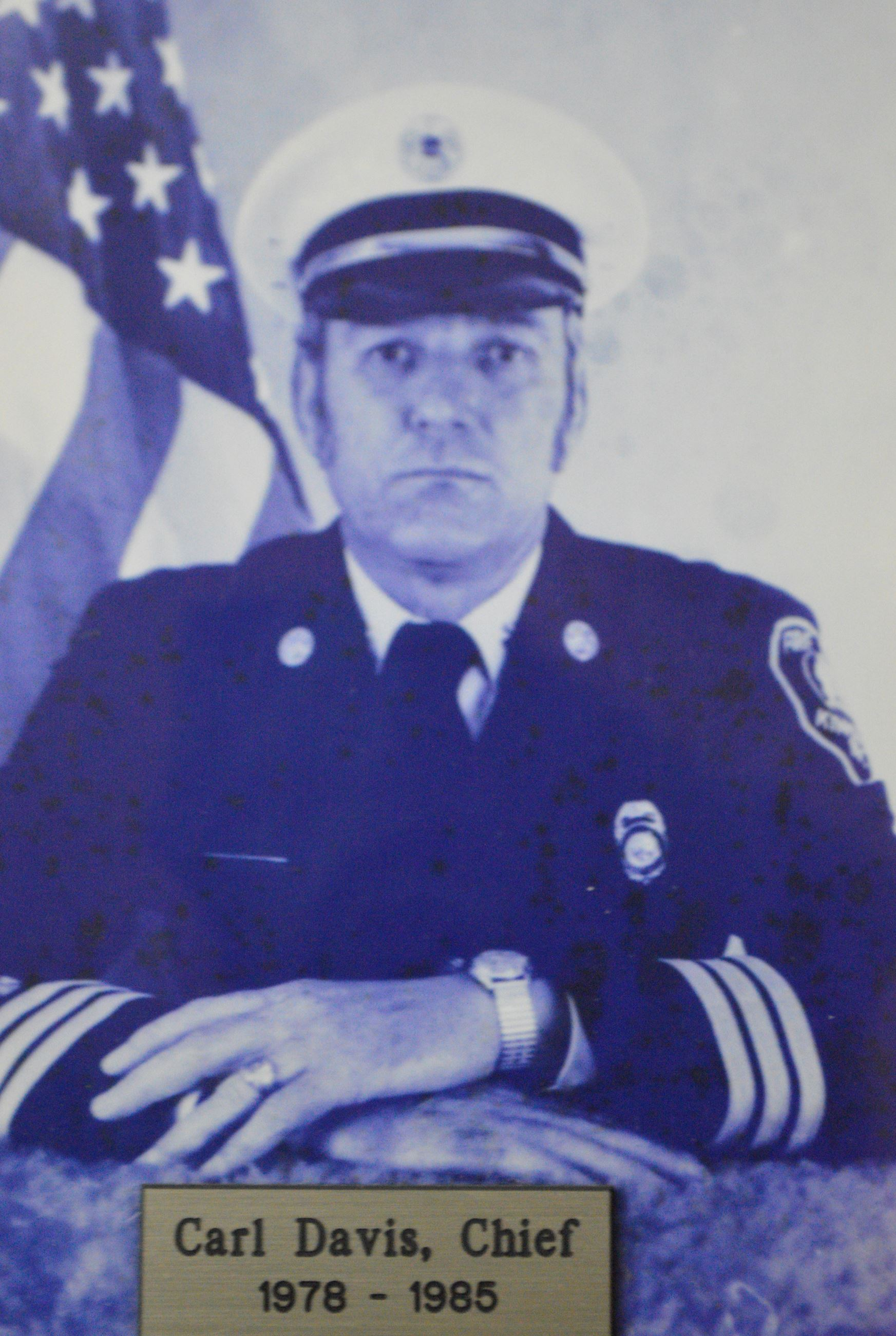 The Late Fire Chief Carl Davis Served from 1978 - 1985